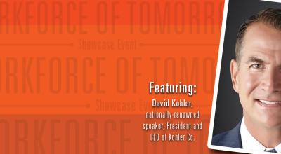 Featuring: David Kohler, nationally-renowned speaker and CEO of Kohler Co.