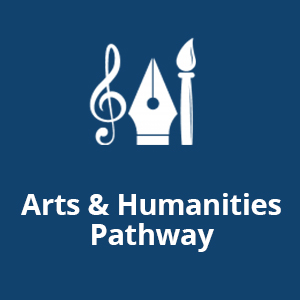 Arts and Humanities Pathway